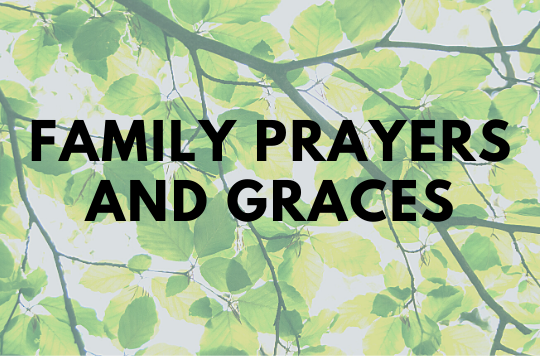 Family Prayers and Graces