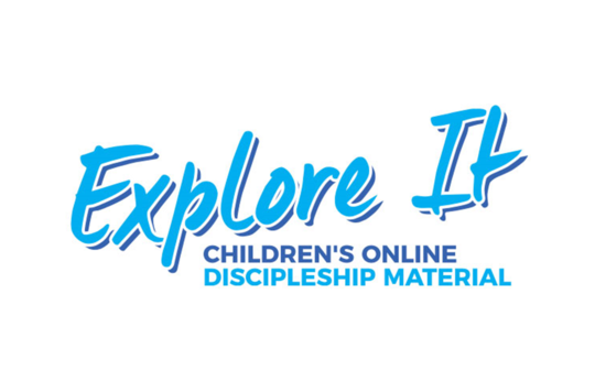 Explore It logo with tagline, 'Children's Online Discipleship Material'