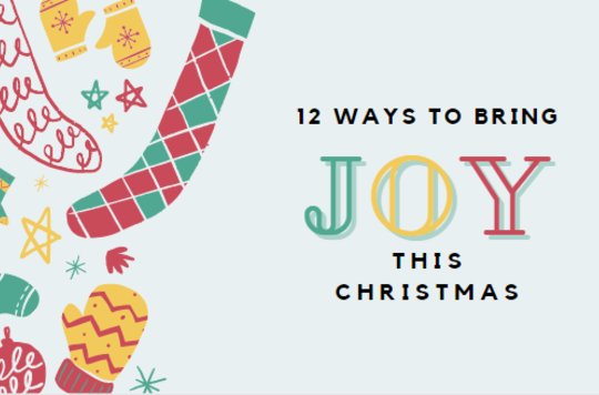 12 ways to bring joy this christmas text