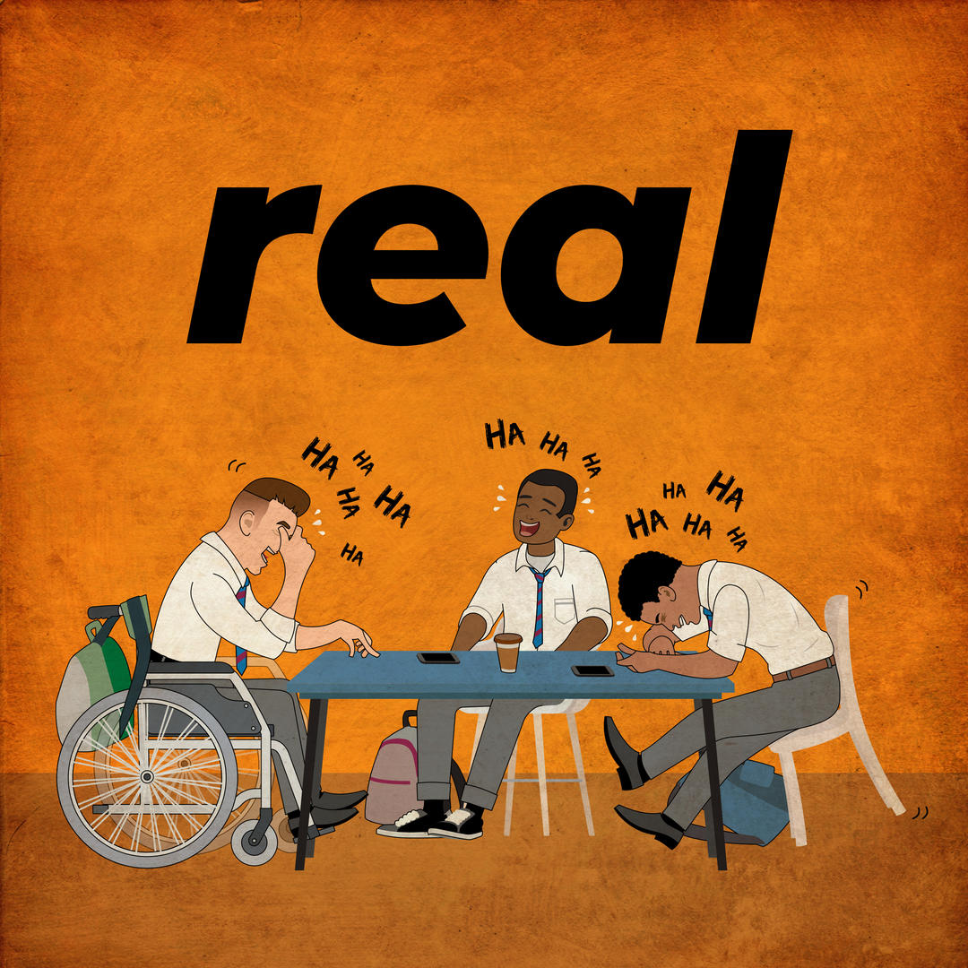 Upbeat track02 artwork - Title 'real' with cartoon image of three school boys at a table (one in a wheelchair) laughing vehemently together.
