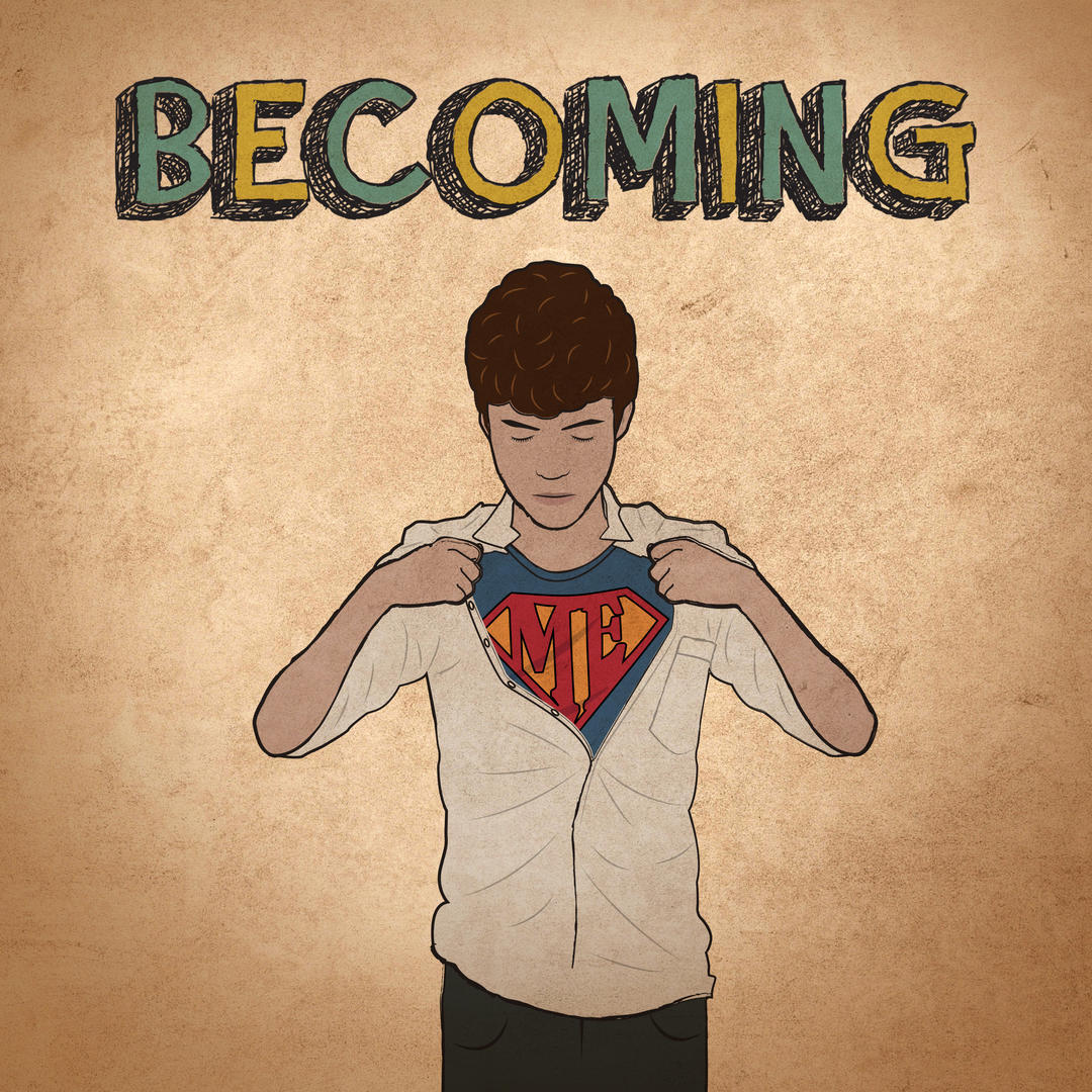 Upbeat track06 artwork - Title 'Becoming' with illustration of a teenage boy who is unbuttoning the top of his shirt to reveal a T-shirt with 'ME' in a style and colours similar to Superman